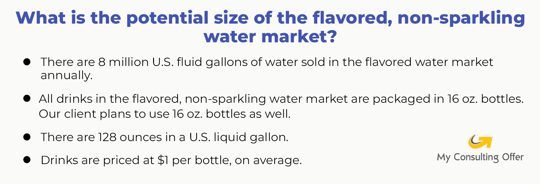 What is the potential size of the flavored, non-sparkling water market?